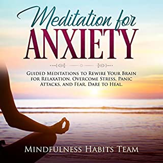 Meditation for Anxiety: Guided Meditations to Rewire Your Brain for Relaxation  audiobook cover art