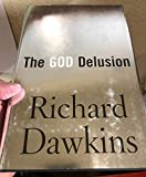 Richard Dawkins: The God Delusion (Hardcover); 2006 Edition