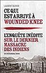Ce qui est arrivé à Wounded Knee par Olivier