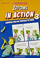 【Amazon.co.jp 限定】IDIOMS IN ACTION BOOK 3