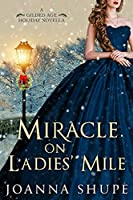 Miracle on Ladies' Mile: A Gilded Age Holiday Romance