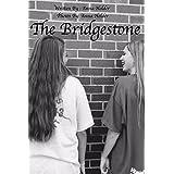 The Bridgestone (English Edition)