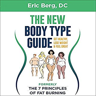 Dr. Berg's New Body Type Guide audiobook cover art