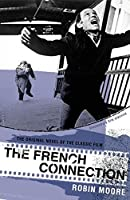 The French Connection (Bloomsbury Film Classics)