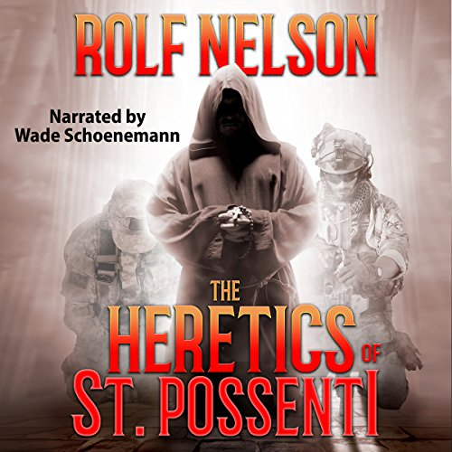 The Heretics of St. Possenti audiobook cover art