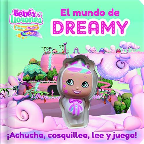BEBÉS LLORONES LÁGRIMAS MÁGICAS FANTASY - EL MUNDO DE DREAMY