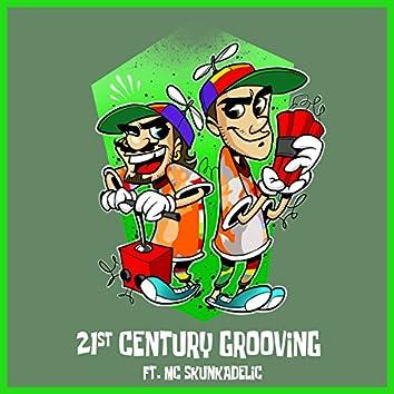 21st Century Grooving