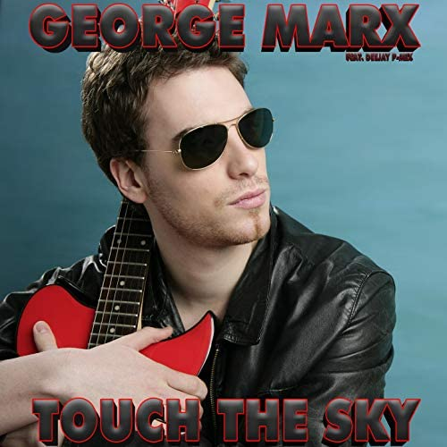 George Marx feat. Deejay P-Mix