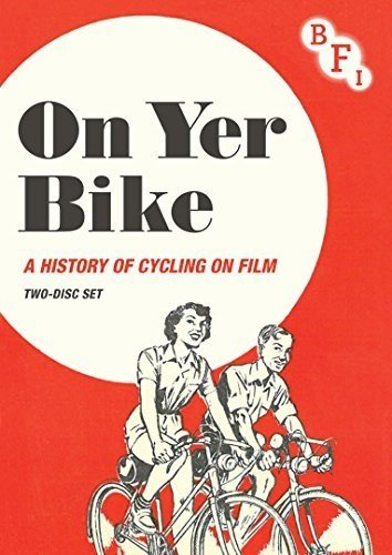 On Yer Bike: A History of Cycling on Film [DVD]
