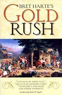 Bret Harte's Gold Rush:
