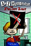 A to Z Mysteries: The X'ed-Out X-Ray