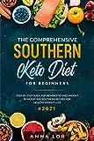 The Comprehensive Southern Keto ...