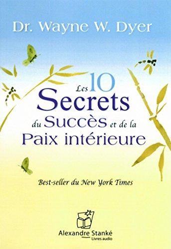 10 секретов успеха и душевного покоя