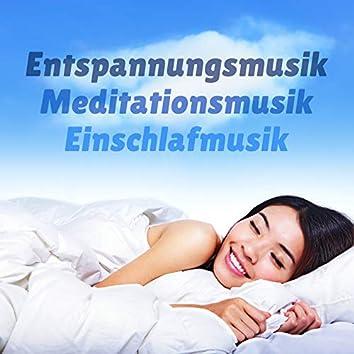 Entspannungsmusik Meditationsmusik Einschlafmusik