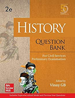 History Question Bank For Civil Services Preliminary Examination | Second Editio by [Vinay GB]