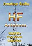 Amateur Radio HF Antennas: VE2DPE's Four-Book Collection