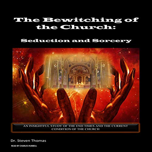 The Bewitching of the Church: Seduction and Sorcery Titelbild