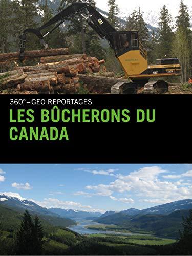 Les bûcherons du Canada