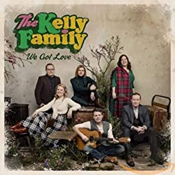 Bestseller Musik meist verkauftes Album 2017 We Got Love The Kelly Family