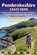 Pembrokeshire Coast Path: British Walking Guide: 96 large-scale Walking Maps & Guides to 47 Towns and Villages - Planning, Places to Stay, Places to Eat - Amroth to Cardigan (British Walking Guides)