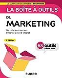 La boîte à outils du Marketing - 3e éd.