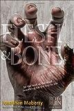 Flesh & Bone: Volume 3
