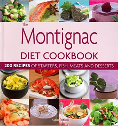 [MONTIGNAC DIET COOKBOOK] By Montiginac, Michel(Hardcover) on 05-May-2010