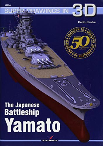 Cestra, C: Japanese Battleship Yamato (Super Drawings in 3d, Band 50)