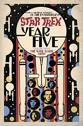 Star Trek: Year Five – The Wine-Dark Deep (Book 2)