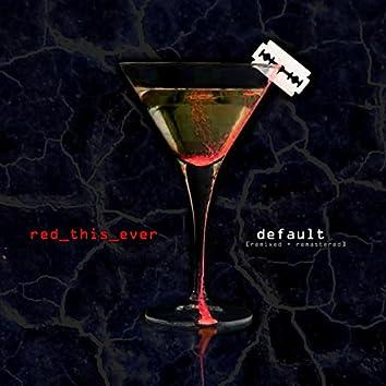 Default (Remixed & Remastered)
