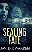 Sealing Fate: Large Print Hardcover Edition