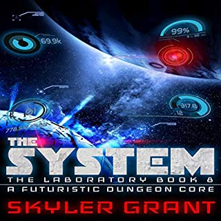The System: A Futuristic Dungeon Core audiobook cover art