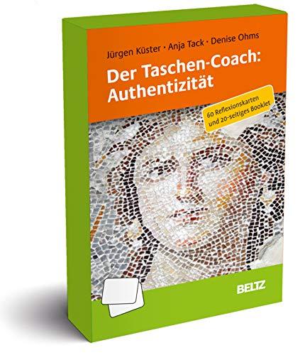 Der Taschen-Coach: Authentizität: 60 Reflexionskarten und 24-seitiges Booklet. Mit Illustrationen von Denise Ohms
