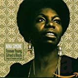 Forever Young, Gifted & Black: Songs of Freedom and Spirit von Nina Simone
