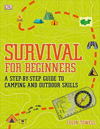 Compare Textbook Prices for Survival for Beginners: A step-by-step guide to camping and outdoor skills  ISBN 9780241339893 by Towell, Colin
