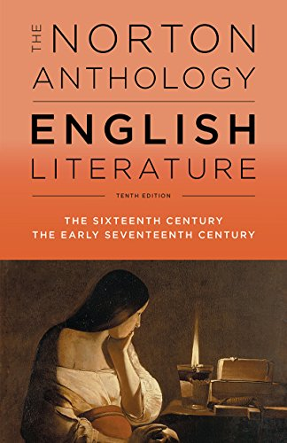 Compare Textbook Prices for The Norton Anthology of English Literature Tenth Edition ISBN 9780393603033 by Greenblatt, Stephen