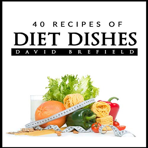 40 Recipes of Diet Dishes cover art
