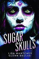 Sugar Skulls 1503949710 Book Cover