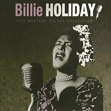Billie Holiday, Jazz Masters Deluxe Collection