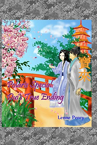 Polaris Special: Dui's True Ending: Volume 3.5 of the Polaris Series