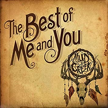 The Best of Me and You