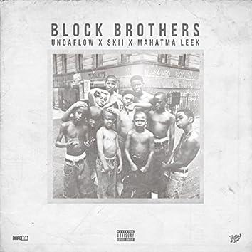 Block Brothers (feat. Skii & Mahatma Leek)