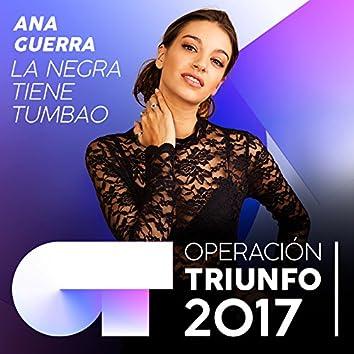 La Negra Tiene Tumbao (Operación Triunfo 2017)