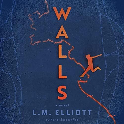 Walls Audiobook By L. M. Elliott cover art