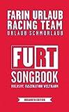 Farin Urlaub Racing Team: Songbook: Für Gesang & Gitarre