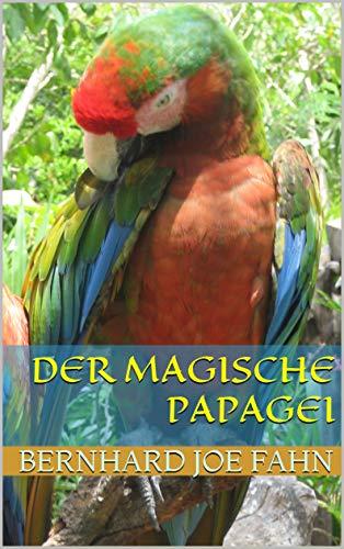 Der magische Papagei