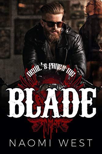 Blade: A Motorcycle Club Romance (Devil's Fangs MC) (Bad Boy Bikers Club Book 5) (English Edition)