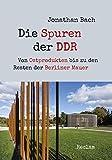 Die Spuren der DDR: Von Ostprodukten bis zu den Resten der Berliner Mauer