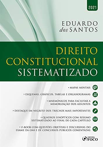 DIREITO CONSTITUCIONAL SISTEMATIZADO - 1ª ED - 2021