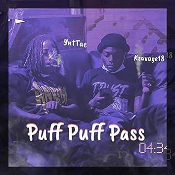 Puff Puff Pass (feat. Ksavage18)